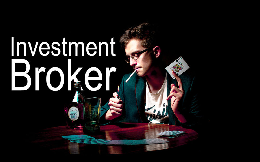 Investment Broker schemes